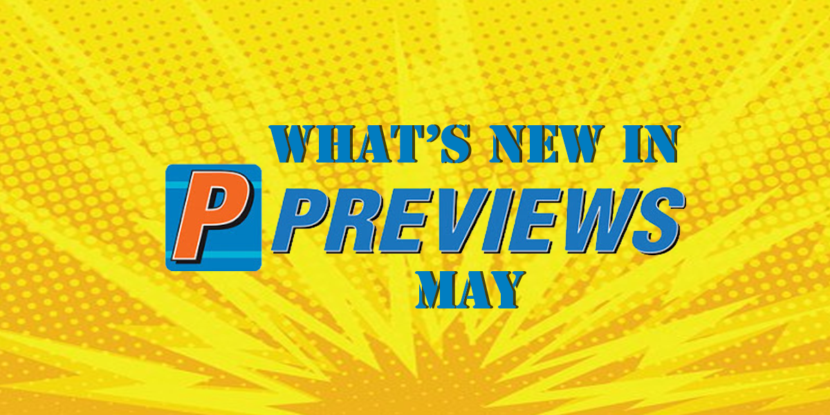 May 2021 Previews!