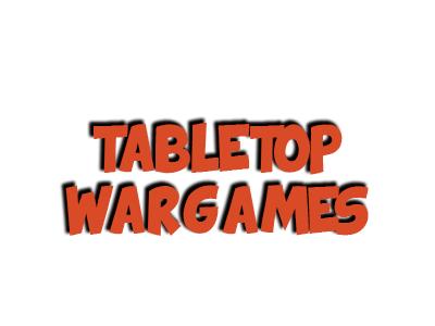 Tabletop Wargames